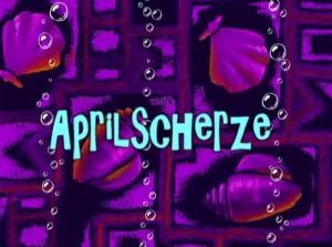 böse aprilscherze