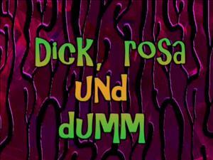 Dick Und Dumm