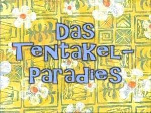 Spongebob Tentakel Paradies