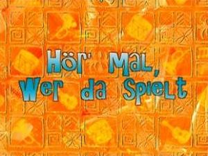 5ba6ecb8da9db Hör' mal, wer da spielt (Episode) – SpongePedia, die weltweit größte ...