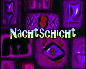 Nachtschicht Episode Spongepedia Die Weltweit Gr 246 223 Te