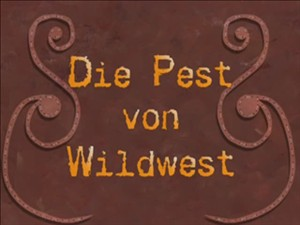 96 Episodenkarte-Die Pest von Wildwest.jpg